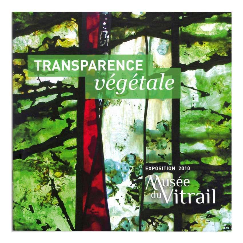 article presse : plaquette d'exposition Transparence Végetale - Musée du Vitrail de Curzay 2010